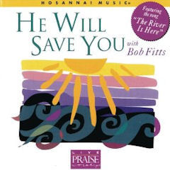 He Will Save You: with Bob Fitts.jpg