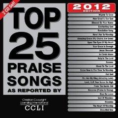 Top 25 Praise Songs 2012